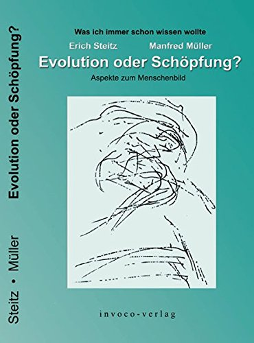 Evolution oder Schöpfung?: Aspekte zum Menschenbild