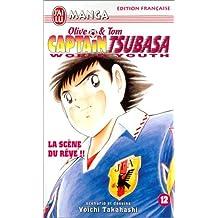 CAPTAIN TSUBASA WORLD YOUTH T12 : LA SCÔNE DU RÒVE