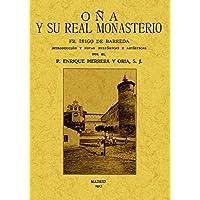Oña y Su Real Monasterio