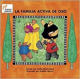 La Familia Activa De Oso = Bear's Busy Family por Debbie Harter epub