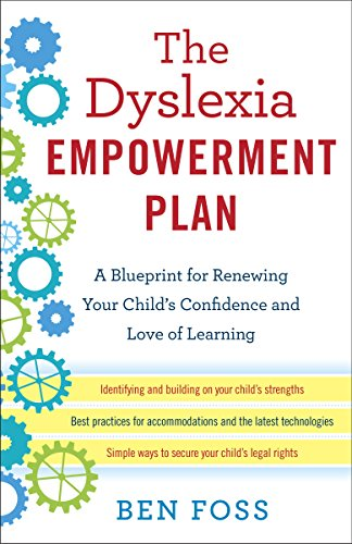 Amazon the dyslexia empowerment plan a blueprint for renewing the dyslexia empowerment plan a blueprint for renewing your childs confidence and love of learning malvernweather Image collections