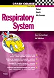 Crash Course: Respiratory System, 3e (Crash Course-UK)