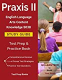 Praxis II English Language Arts Content Knowledge 5038 Study Guide: Test Prep & Practice Book