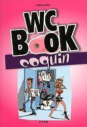 WC BOOK COQUIN - Une pause s'impose pour tout découvrir sur la chose !
