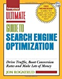 Ultimate Guide to Search Engine Optimization: Drive Traffic, Boost Conversion Rates and Make Lots of Money (Entrepreneur Magazine's Ultimate Guides)