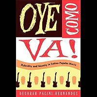 Oye Como Va!: Hybridity and Identity in Latino Popular Music book cover