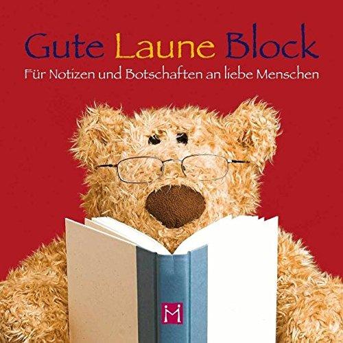 Gute Laune block 3: Für Notizen und Botschaften an liebe Menschen