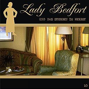 Das Sterben im Herbst (Lady Bedfort 10) Hörspiel