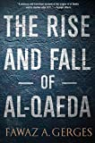 The Rise and Fall of Al-Qaeda, Fawaz A. Gerges, 0199974683