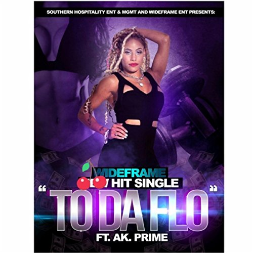 To Da Flo  Feat  Ak Prime   Explicit