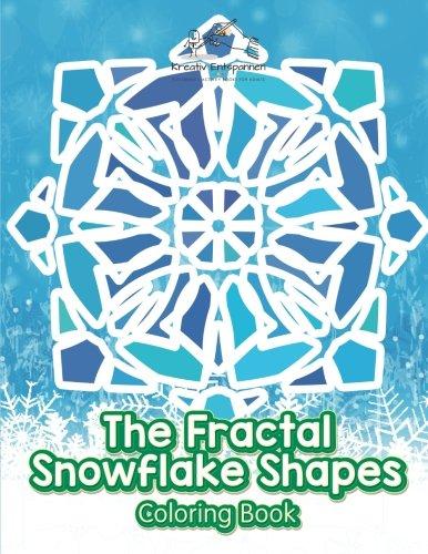 The Fractal Snowflake Shapes Coloring Book (Fractal Snowflake)