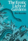 The Erotic Light of Gardens, Ramke, Bin, 0819511749