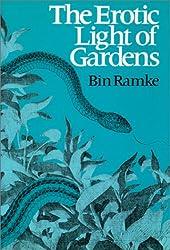 The Erotic Light of Gardens (Wesleyan Poetry Series)