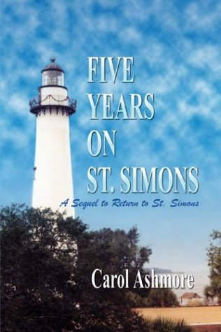 FIVE YEARS ON ST. SIMONS: A Sequel to Return to St. Simons PDF