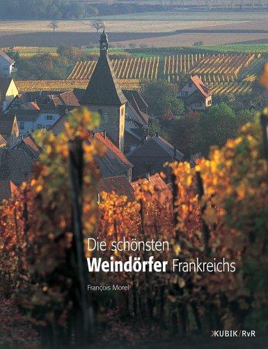 Die schönsten Weindörfer Frankreichs