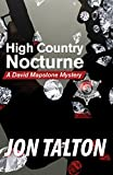 High Country Nocturne: A David Mapstone Mystery (David Mapstone Mysteries)