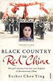 Black Country to Red China, Esther Cheo Ying, 009953603X