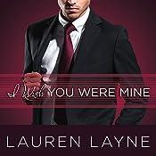 I Wish You Were Mine: Oxford Series #2 | Lauren Layne