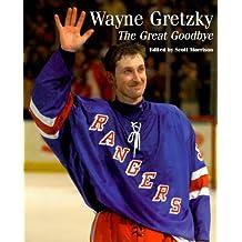 Wayne Gretzky: The Great Goodbye
