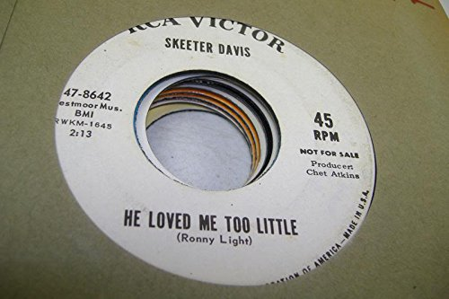 SKEETER DAVIS 45 RPM He Loved Me Too Little / Sun - Sunglasses Skeeter