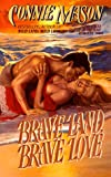 Brave Land, Brave Love, Connie Mason, 0505522829