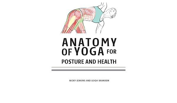 Anatomy of Yoga for Posture & Health (English Edition) eBook ...