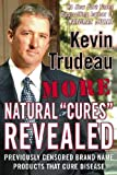 "Kevin Trudeau More Natural ""Cures"" Revealed AsSeenOnTV. Previously Censored Brand Name Products That Cure Disease. Learn About Natural Remedies and Cures for Virtually Every Disease! Health & Wellness, Life Improvement, Detoxification, Homeopathy, Homemade Remedies, Physical Therapy, Herbs and Supplements, Healthy Foods, Essential Oils"