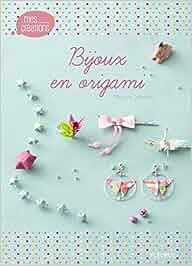 Bijoux en origami (Mes créations): Amazon.es: Mayumi