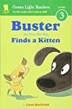Buster the Very Shy Dog Finds a Kitten (Green Light Readers Level 3)