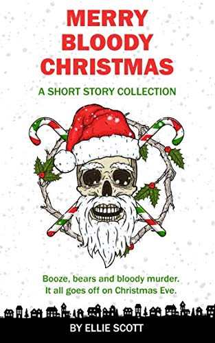 Merry Bloody Christmas: A Short Story ()