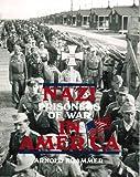 Nazi Prisoners of War in America, Arnold Krammer, 0812885260