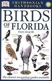Smithsonian Handbooks: Birds of Florida (Smithsonian Handbooks) by DK Publishing (February 1, 2002) Paperback