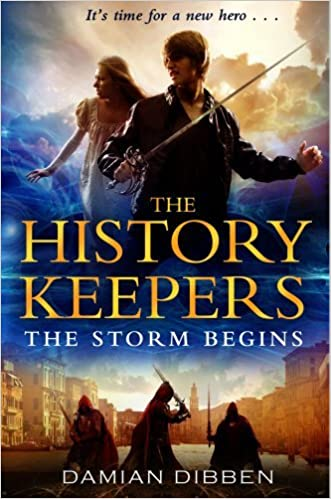 The History Keepers: The Storm Begins by Damian Dibben (2012-05-24): Damian Dibben: Amazon.com: Books