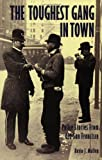 img - for The Toughest Gang in Town: Police Stories From Old San Francisco book / textbook / text book