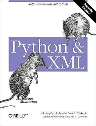 Python & XML Taschenbuch – 1. Mai 2002 Christopher A. Jones Fred L. Drake Jr 3897211750 Programmiersprachen