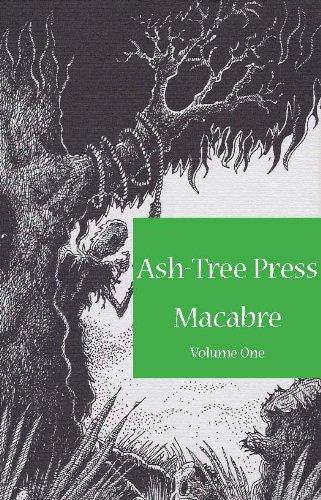 ASH-TREE PRESS MACABRE Volume One