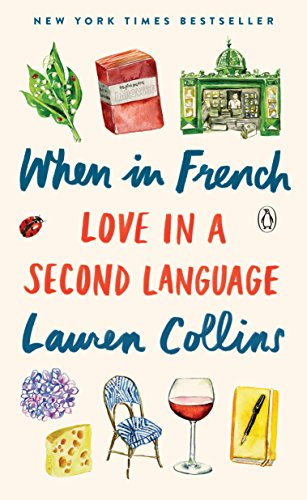 when in french love in a second language by collins lauren