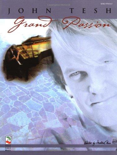 John Tesh - Grand Passion Cherry Lane Classical Piano