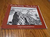 img - for Cowlitz County Then & Now book / textbook / text book