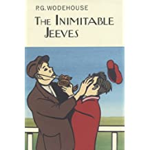 The Inimitable Jeeves (The Collector's Wodehouse)
