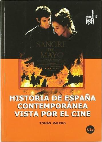 Historia de España contemporánea vista por el cine: 13 FILM ...