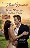 Texas Wedding, Kathleen O'Brien, 0373715722