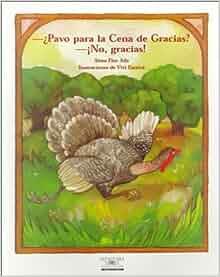 Pavo Por La Cena De Gracias? No, Gracias! / Turkey for Thanksgiving