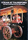 Steam at Thursford, George Cushing and Ian Starsmore, 0715381547