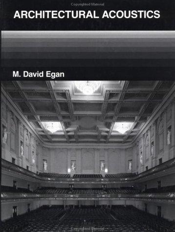 Architectural Acoustics by M. David Egan (1988-03-01)