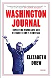 img - for Washington Journal: Reporting Watergate and Richard Nixon's Downfall book / textbook / text book