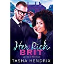 Her Rich Brit: Loving a Rich Man