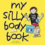 My Silly Body