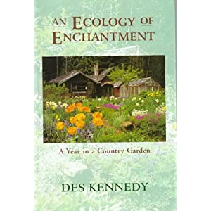 An Ecology of Enchantment: A Year in a Country Garden