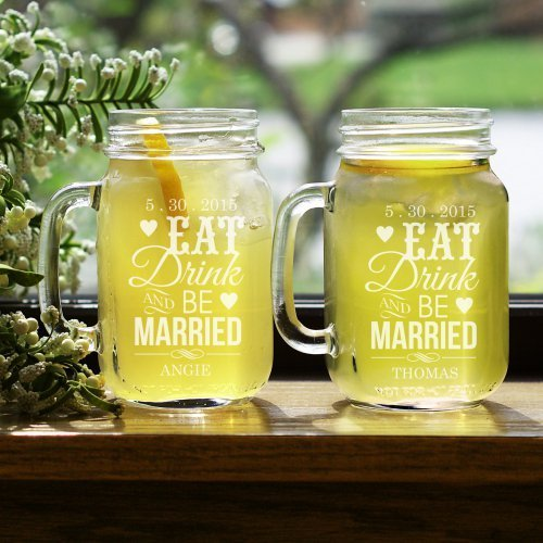 Eat, Drink & Be Married Glass Mason Jar Set of 2, 16 oz. - Perfect for Newlyweds